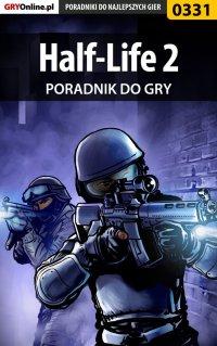 Half-Life 2 - poradnik do gry - Krystian Smoszna