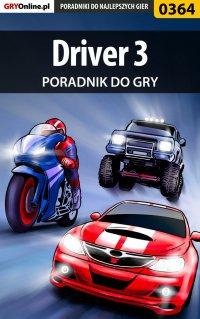 Driver 3 - poradnik do gry - Krzysztof Gonciarz