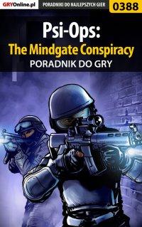 Psi-Ops: The Mindgate Conspiracy - poradnik do gry - Michał