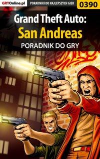 Grand Theft Auto: San Andreas - poradnik do gry - Marek