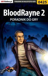 BloodRayne 2 - poradnik do gry - Jacek