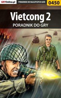 Vietcong 2 - poradnik do gry - Michał