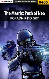 The Matrix: Path of Neo - poradnik do gry - Bartosz