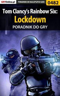 Tom Clancy's Rainbow Six: Lockdown - poradnik do gry - Jacek