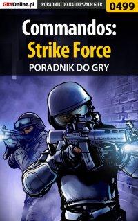 Commandos: Strike Force - poradnik do gry - Michał