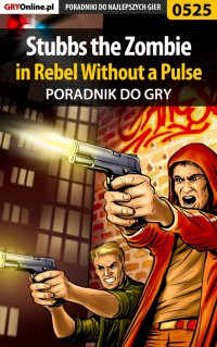 Stubbs the Zombie in Rebel Without a Pulse - poradnik do gry - Krystian Smoszna