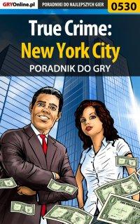 True Crime: New York City - poradnik do gry - Paweł