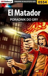 El Matador - poradnik do gry - Jacek