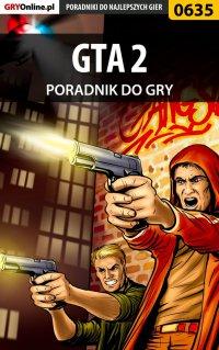GTA 2 - poradnik do gry - Artur