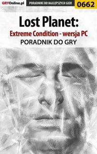 Lost Planet: Extreme Condition - PC - poradnik do gry - Krzysztof Gonciarz
