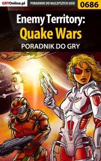 Enemy Territory: Quake Wars - poradnik do gry - Maciej Jałowiec
