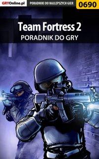 Team Fortress 2 - poradnik do gry - Marcin