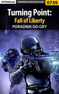 Turning Point: Fall of Liberty - poradnik do gry - Jacek