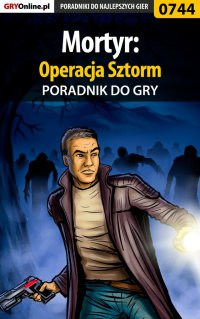 Mortyr: Operacja Sztorm - poradnik do gry - Adam