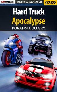 Hard Truck: Apocalypse - poradnik do gry -