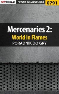 Mercenaries 2: World in Flames - poradnik do gry - Maciej Jałowiec