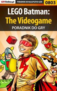 LEGO Batman: The Videogame - poradnik do gry - Tomasz