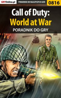 Call of Duty: World at War - poradnik do gry - Krystian Smoszna