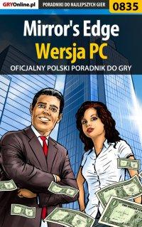 Mirror's Edge - PC - poradnik do gry - Maciej Jałowiec