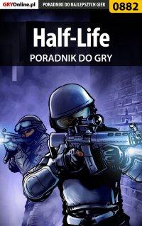 Half-Life - poradnik do gry - Krystian Smoszna