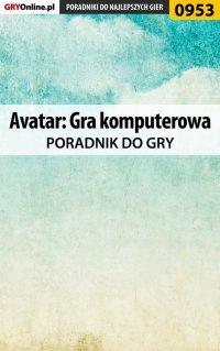 Avatar: Gra komputerowa - poradnik do gry - Adam