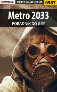 Metro 2033 - poradnik do gry - Jacek