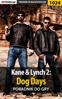 Kane  Lynch 2: Dog Days - poradnik do gry - Michał