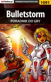 Bulletstorm - poradnik do gry - Łukasz