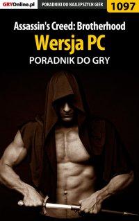 Assassin's Creed: Brotherhood - PC - poradnik do gry - Michał