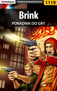 Brink - poradnik do gry - Piotr