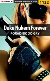 Duke Nukem Forever - poradnik do gry - Piotr