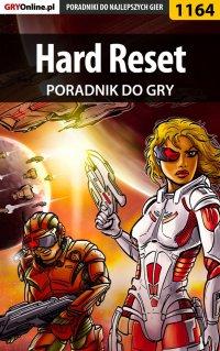 Hard Reset - poradnik do gry - Piotr