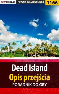 Dead Island - opis przejścia - poradnik do gry - Artur