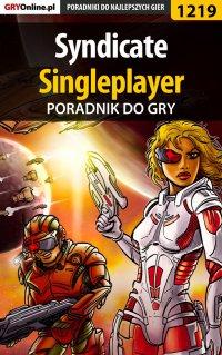 Syndicate - singleplayer - poradnik do gry - Piotr