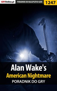 Alan Wake's American Nightmare - poradnik do gry - Zamęcki