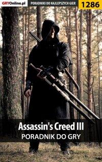 Assassin's Creed III - poradnik do gry - Michał