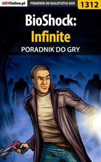 BioShock: Infinite - poradnik do gry - Piotr