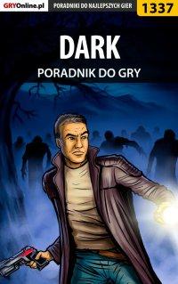 DARK - poradnik do gry - Jacek
