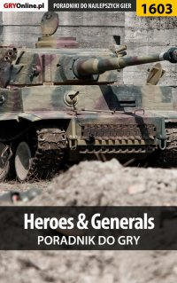 Heroes  Generals - poradnik do gry -