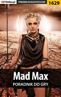 Mad Max - poradnik do gry - Norbert