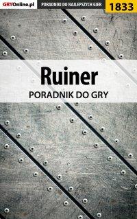 Ruiner - poradnik do gry - Grzegorz