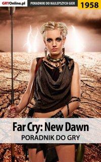 Far Cry New Dawn - poradnik do gry - Agnieszka