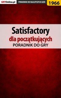 Satisfactory - poradnik do gry - Mateusz