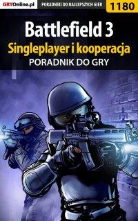 Battlefield 3 - poradnik do gry. Singleplayer i kooperacja - Piotr
