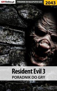 Resident Evil 3 - poradnik do gry - Jacek