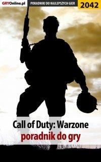 Call of Duty Warzone - poradnik do gry - Łukasz