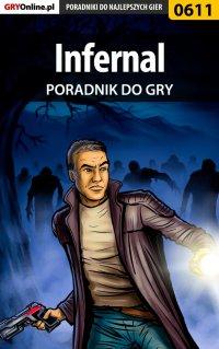 Infernal - poradnik do gry - Krystian Smoszna