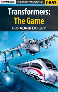 Transformers: The Game - poradnik do gry - Kamil