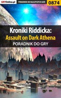 Kroniki Riddicka: Assault on Dark Athena - poradnik do gry - Jacek