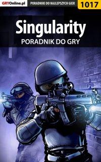 Singularity - poradnik do gry - Michał